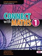 Connect With Maths 1 (Text & Workbook) .