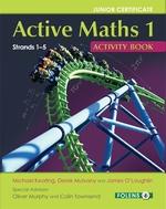 Active Maths 1 Activity Book (2015+) Jc