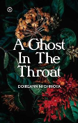 A Ghost in the Throat Pre-Order (Aug 2020)