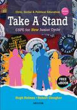 Take A Stand Textbook and Student Portfolio
